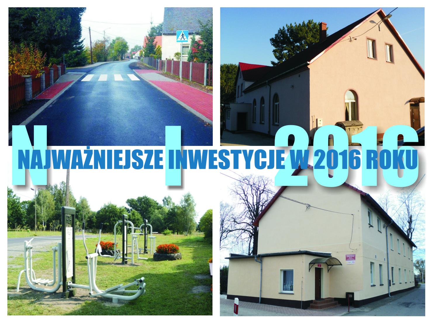 Ilustracja do informacji: Najważniejsze inwestycje realizowane 2016 roku
