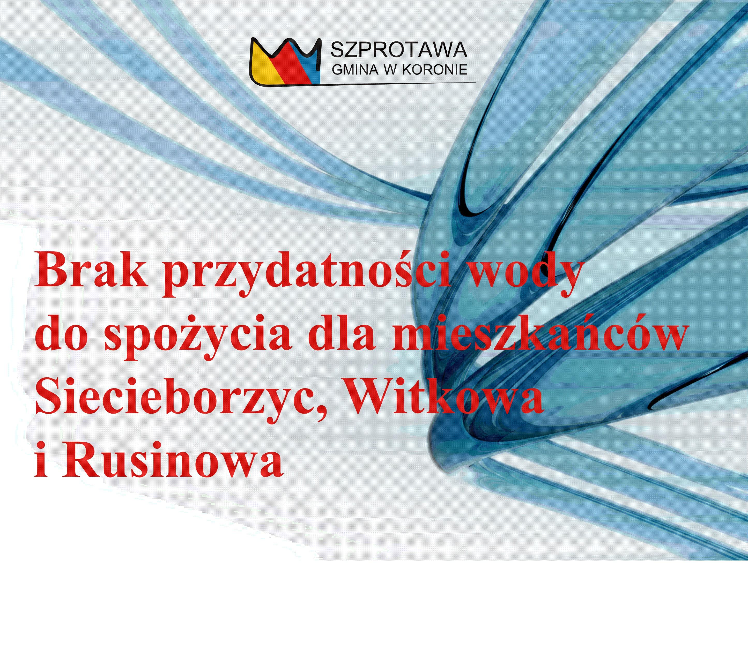 Ilustracja do informacji: Brak przydatności wody do spożycia dla mieszkańców Siecieborzyc, Witkowa i Rusinowa