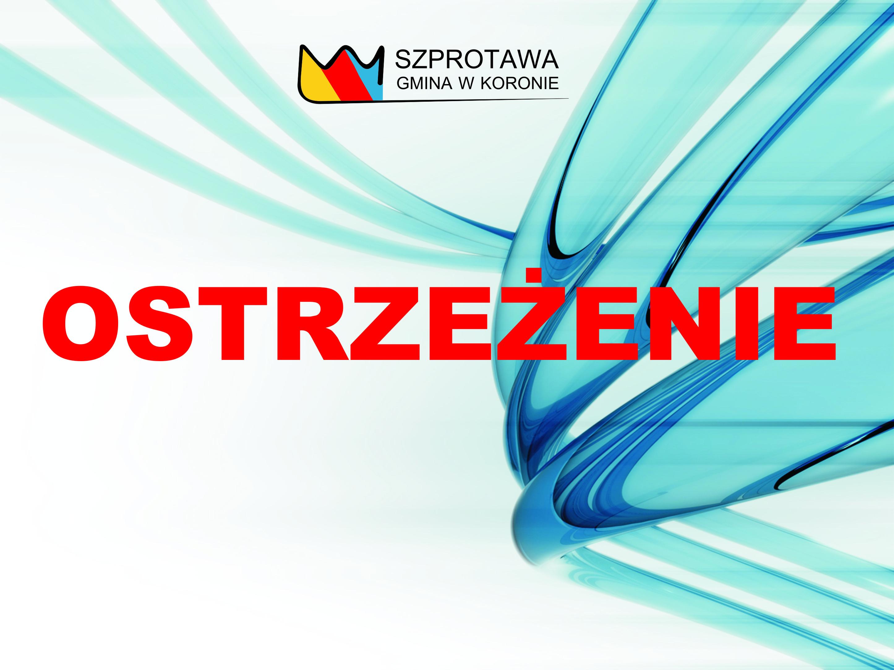 Ilustracja do informacji: Uwaga Mieszkańcy Szprotawy i okolic!