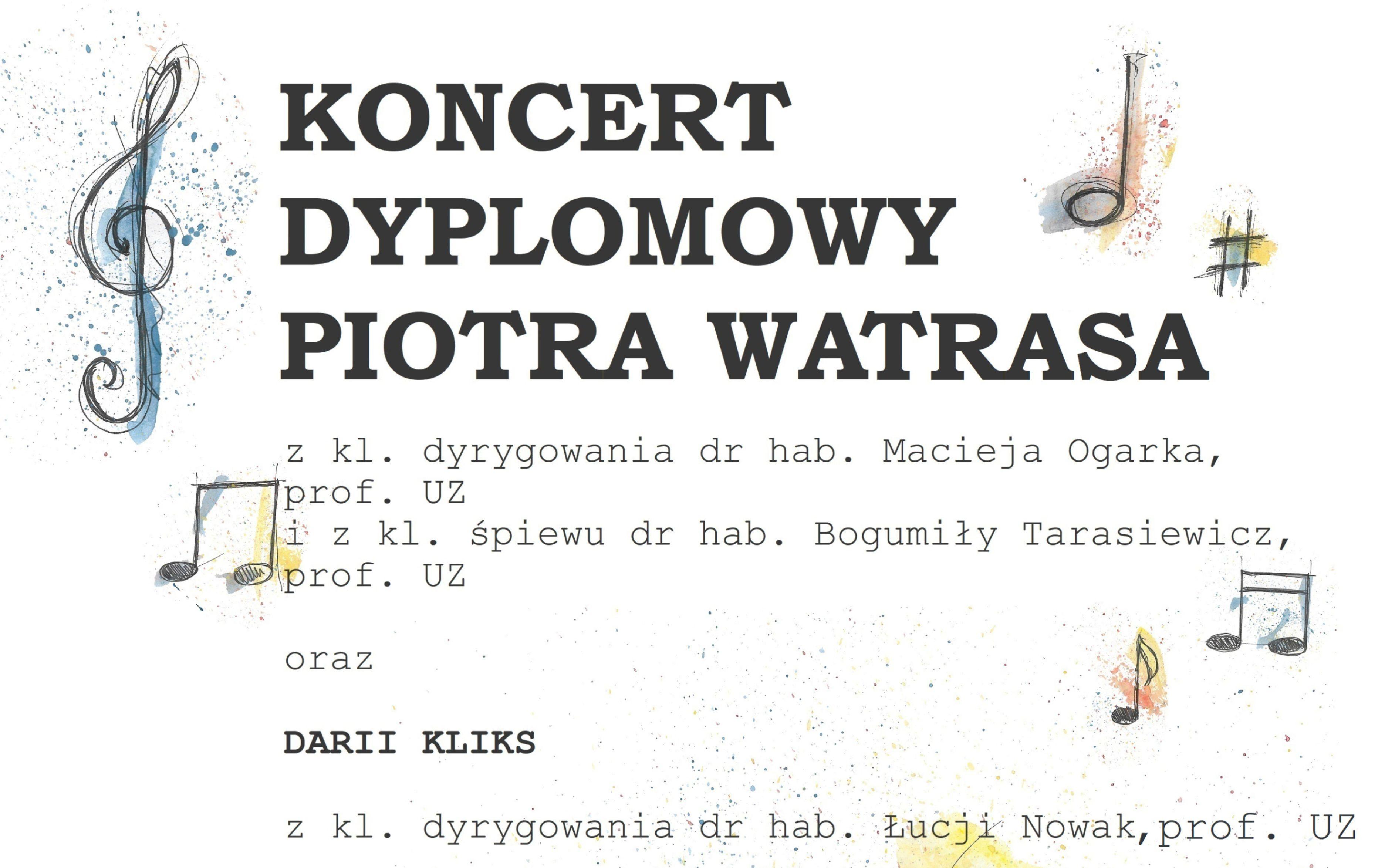 Ilustracja do informacji: Zaproszenie na koncert Piotra Watrasa