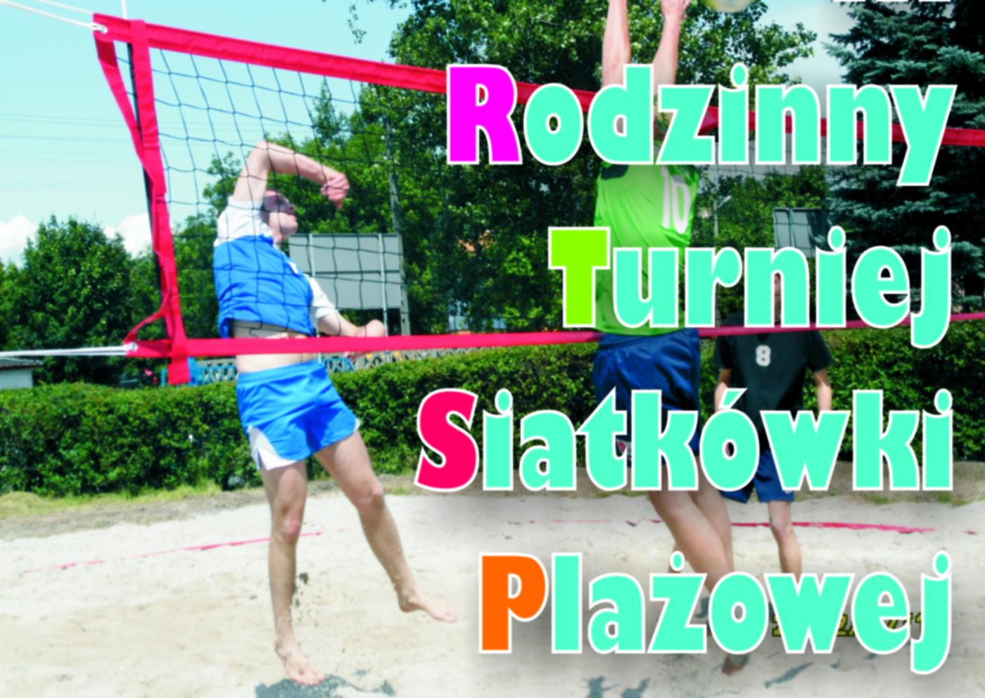 Ilustracja do informacji: VII Rodzinny Turniej Siatkówki Plażowej o Puchar Burmistrza Szprotawy