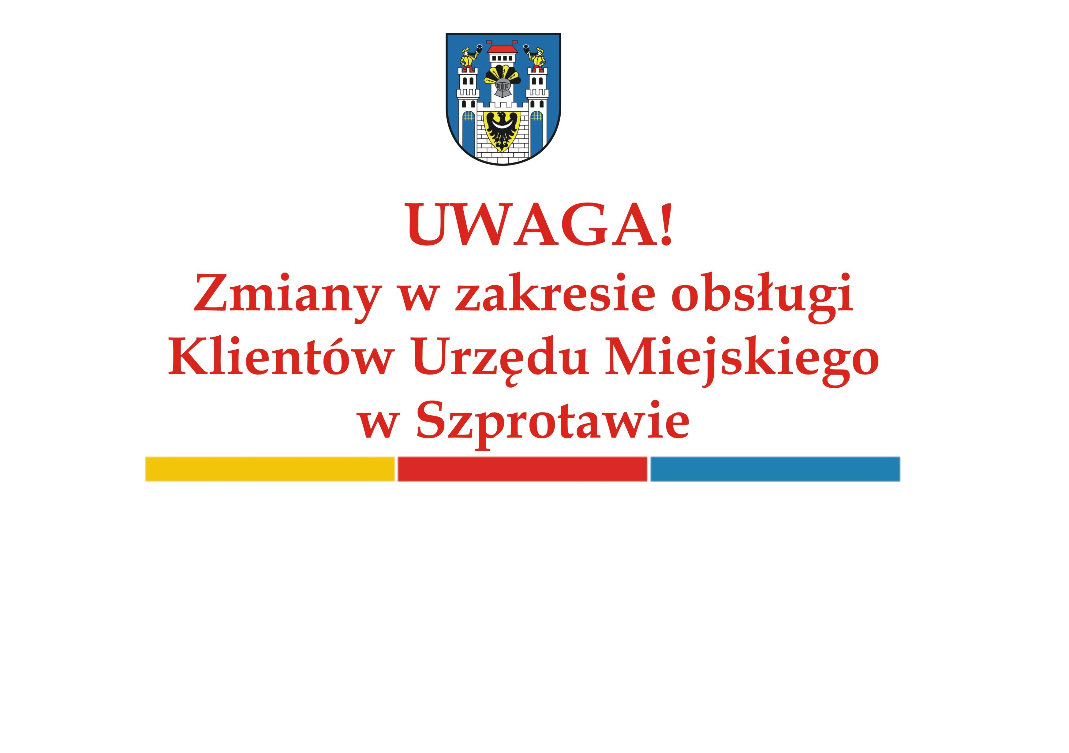 Ilustracja do informacji: UWAGA! Zmiany w zakresie obsługi Klientów Urzędu Miejskiego w Szprotawie